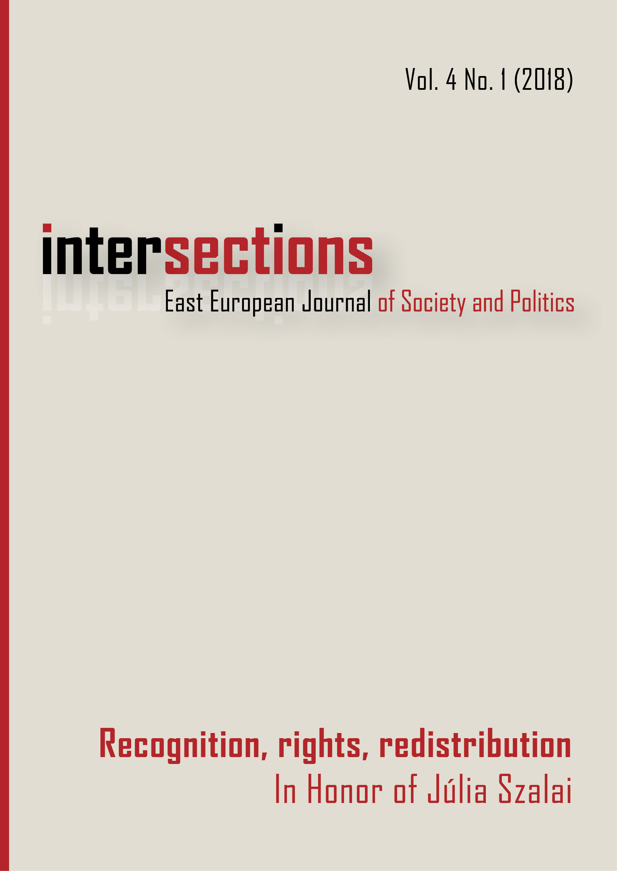 View Vol. 4 No. 1 (2018): Recognition, Rights, Redistribution. In Honor of Júlia Szalai
