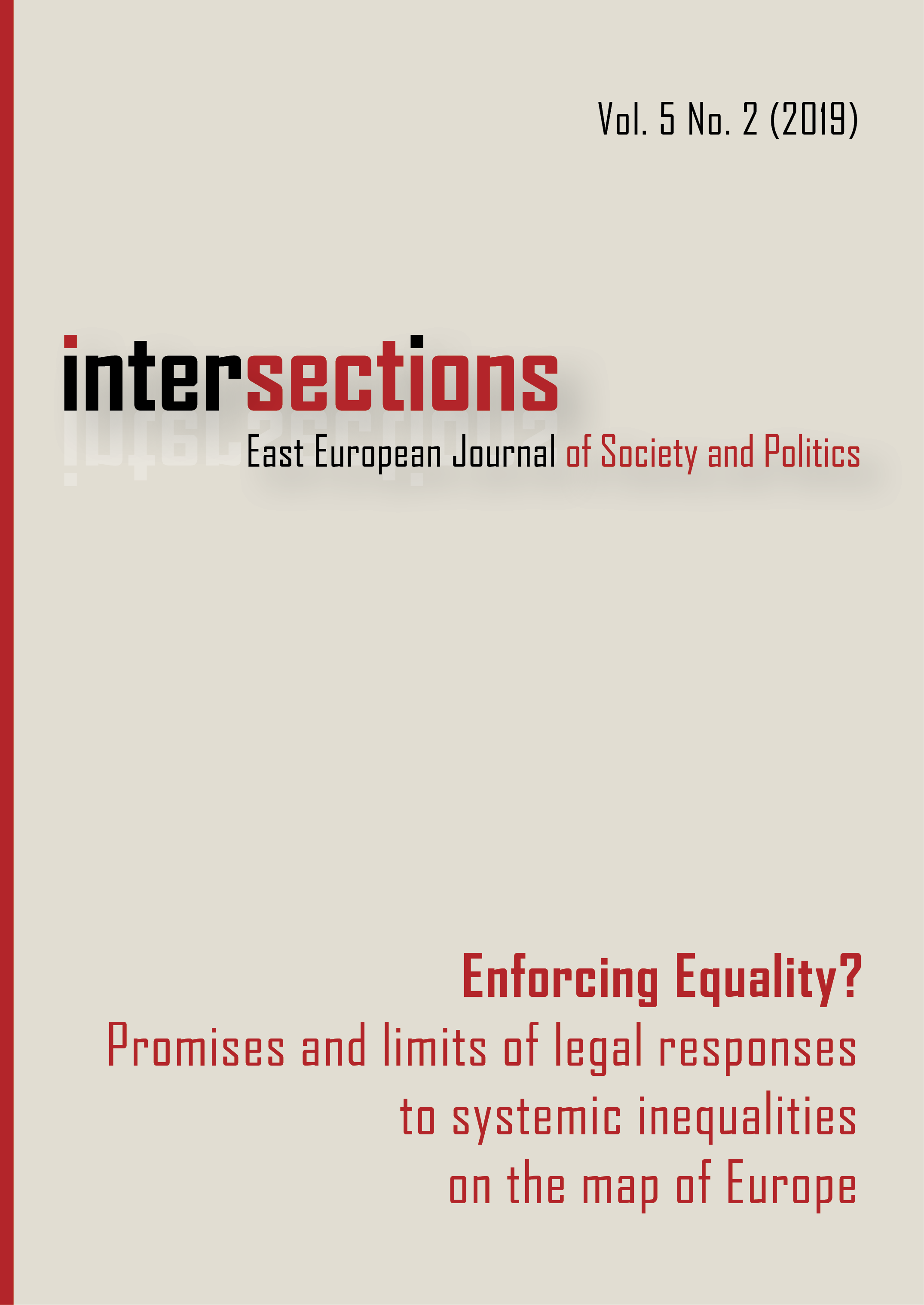 View Vol. 5 No. 2 (2019): Enforcing Equality? Promises and Limits of Legal Responses to Systemic Inequalities