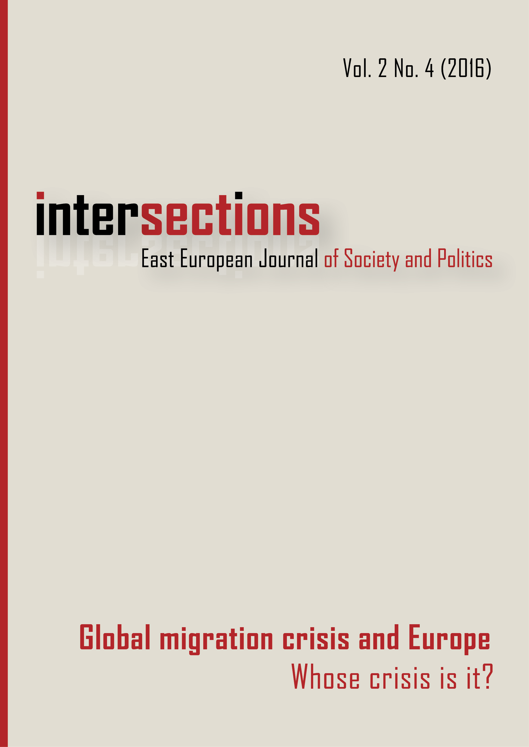 View Vol. 2 No. 4 (2016): Global Migration Crisis and Europe: Whose Crisis is it?